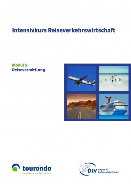 Intensivkurs Reiseverkehrswirtschaft: Modul 5