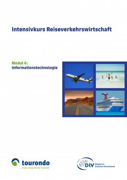 Intensivkurs Reiseverkehrswirtschaft: Modul 6