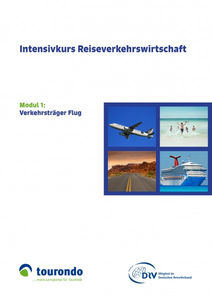 Intensivkurs Reiseverkehrswirtschaft: Modul 1