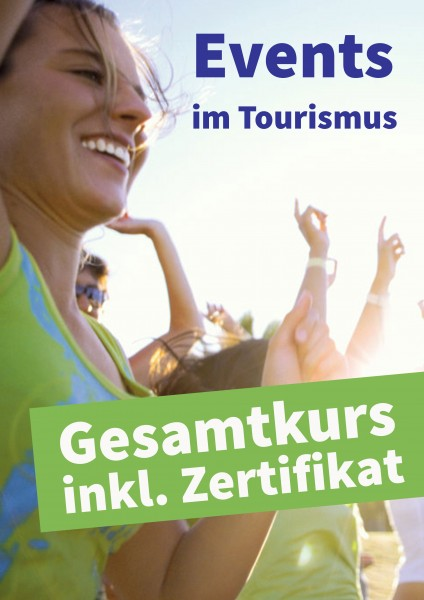 Events im Tourismus: Gesamtkurs